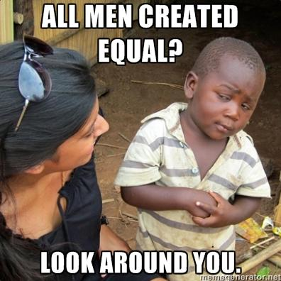 ALL MEN CREATED EQUAL