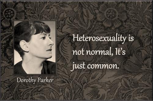 Dorothy Parker on Heterosexuality